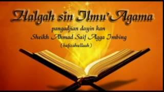[Tausug Nasihat] Halgah sin Ilmu' Agama - Sheikh Ahmad Saif Agga Imbing