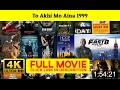 To Akhi Mo Aina 1999 FuII-Moviestream