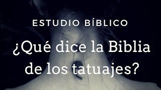 getlinkyoutube.com-Estudio Bíblico: ¿Qué dice la Biblia de los tatuajes?