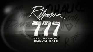 Rihanna 777 TEASER (Documentary)