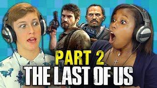 getlinkyoutube.com-THE LAST OF US: PART 2 (Teens React: Gaming)