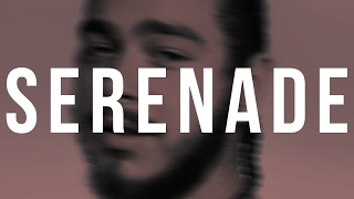 "getlinkyoutube.com-(FREE) Post Malone Type Beat - ""Serenade"""