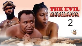 getlinkyoutube.com-The Evil Mushroom 2   - 2015 Latest Nigerian Nollywood  Movie