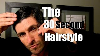 getlinkyoutube.com-The 30 Second Hairstyle Tutorial | Simple Men's Hairstyle