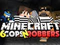 Minecraft Cops and Robbers 6 - HAVE MY BLOOD!! Bajan, Jerome, Husky and Nooch