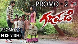"getlinkyoutube.com-Gajapade | ""Promo 2 "" | Feat Harsha,Siddesh,Arun,Thanmayi,Navya,Monisha| New Kannada"
