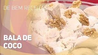 getlinkyoutube.com-De bem receitas - Bala de coco recheada com nozes (18/12/2014)