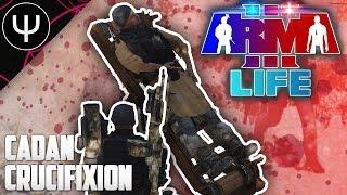 ARMA 3: Life Mod — Cadan Crucifixion!