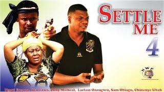 getlinkyoutube.com-Settle Me Season 4   -  2015 latest Nigerian Nollywood  Movie