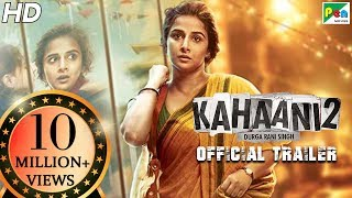 Watch - Kahaani 2 Trailer Vidya Balan  is 'Wanted' for murder & kidnapping
