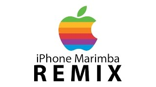 iPhone Marimba Remix - Hip Hop Edition! (FULL SONG)