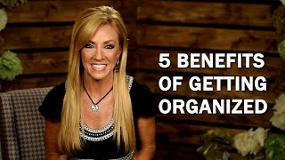 getlinkyoutube.com-5 Benefits of Getting Organized
