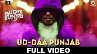 Ud-daa Punjab - Full Video   Udta Punjab   Vishal Dadlani & Amit Trivedi   Shahid Kapoor