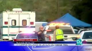 Detalles de cuerpos hallados en un auto en Tamiami Trail