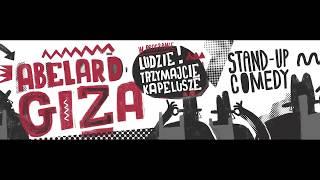 ABELARD GIZA - Ludzie trzymajcie kapelusze (całe nagranie) width=