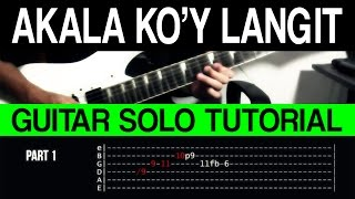 Akala Ko'y Langit - Siakol Guitar Solo Tutorial (WITH TAB)