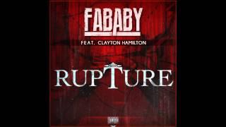 Fababy - Rupture (ft. Clayton Hamilton)