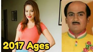 2017 Real Ages of Actors of Taarak Mehta Ka Ooltah Chashmah