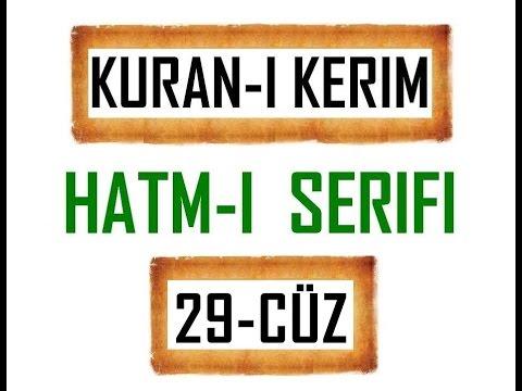 Kuran-i Kerim HATM-İ ŞERİFİ- 29 CÜZ  ***KURAN.gen.tr----KURAN.gen.tr***