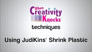 Using JudiKins' Shrink Plastic