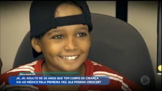 getlinkyoutube.com-Geraldo Luís mostra o drama de Fabrício, o adulto de 20 anos que tem corpo de criança