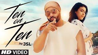 JSL: Ten On Ten (Full Song) Navi Ferozpurwala   Latest Punjabi Songs 2018