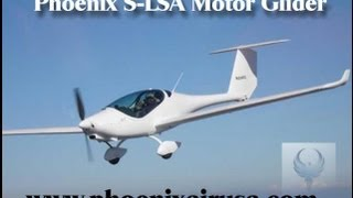 getlinkyoutube.com-Phoenix, Phoenix motor glider, Phoenix light sport aircraft.