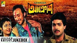 Aakrosh | আক্রোশ | Bengali Movie Songs | Video Jukebox | Victor, Prosenjit
