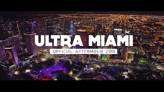 RELIVE ULTRA MIAMI 2015 (Official 4K Aftermovie)