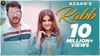 RABB - AZAAN - New Punjabi Songs 2018 - Full HD VIDEO - Latest Punjabi Song 2018 - The Music Routine