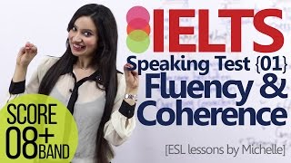 getlinkyoutube.com-IELTS speaking test – Part 01 – Fluency and Coherence (Improve your Band score)