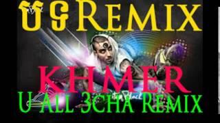 getlinkyoutube.com-U ALL 3CHA, KHMER REMIX,បទញាក់