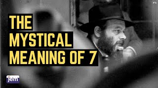getlinkyoutube.com-The Lubavitcher Rebbe on The Mystical Meaning of 7