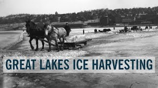 Great Lakes Ice Harvesting