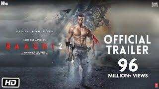 Baaghi 2 Official Trailer | Tiger Shroff | Disha Patani | Sajid Nadiadwala | Ahmed Khan