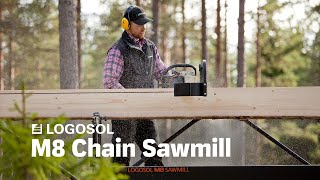 getlinkyoutube.com-Logosol M8 | The Swedish Portable Sawmill | LOGOSOL