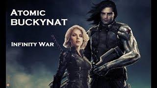 Atomic BUCKYNAT ▶ Infinity War ( Bucky Barnes & Natasha Romanoff)