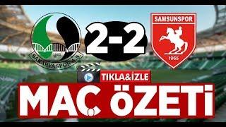 Sakaryaspor 2-2 Samsunspor Maç Özeti ve Golleri