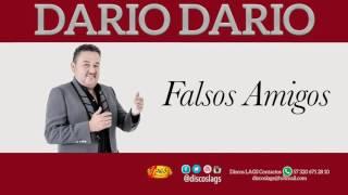 getlinkyoutube.com-FALSOS AMIGOS - DARIO DARIO.