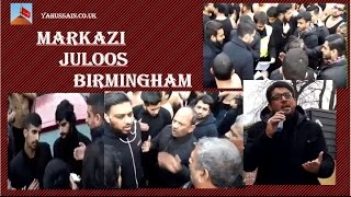 getlinkyoutube.com-Markazi Juloos Birmingham 2nd Safar 15th November