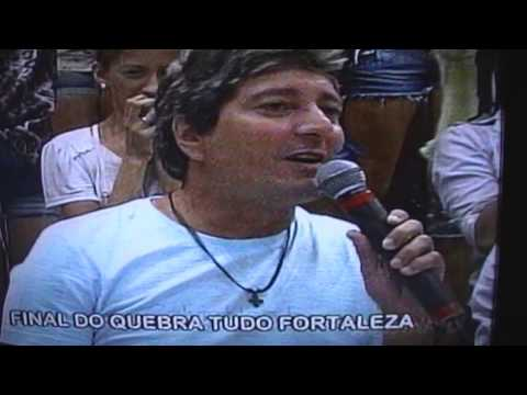 Final Quebra Tudo Fortaleza - nio Carlos Tv Dirio