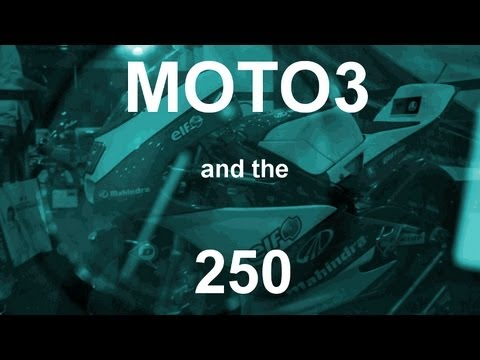2013 Moto3 and the 250 - Short Documentary