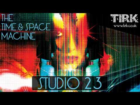 The Time And Space Machine - Studio 23