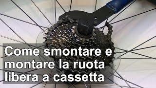Come smontare e montare la ruota libera a cassetta della bici TUTORIAL