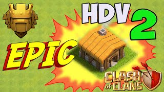 getlinkyoutube.com-[EPIC] HDV 2 Champion vers le Titan - Clash of Clans