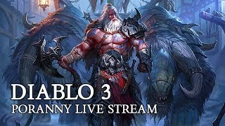 getlinkyoutube.com-DIABLO 3 PL - PORANNY LIVE STREAM ( TWITCH.TV ) - 04 11 2015 R