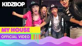 getlinkyoutube.com-KIDZ BOP Kids - My House (Official Music Video) [KIDZ BOP 32]