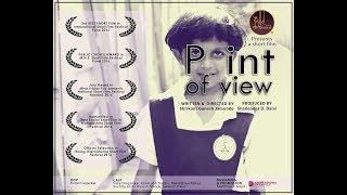 POINT OF VIEW -Award winning short film By Shrikant Jamunde