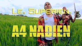 Les Supériens - A4 Nadien (parodie A4)