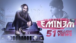 EMIWAY - TRIBUTE TO EMINEM (OFFICIAL)